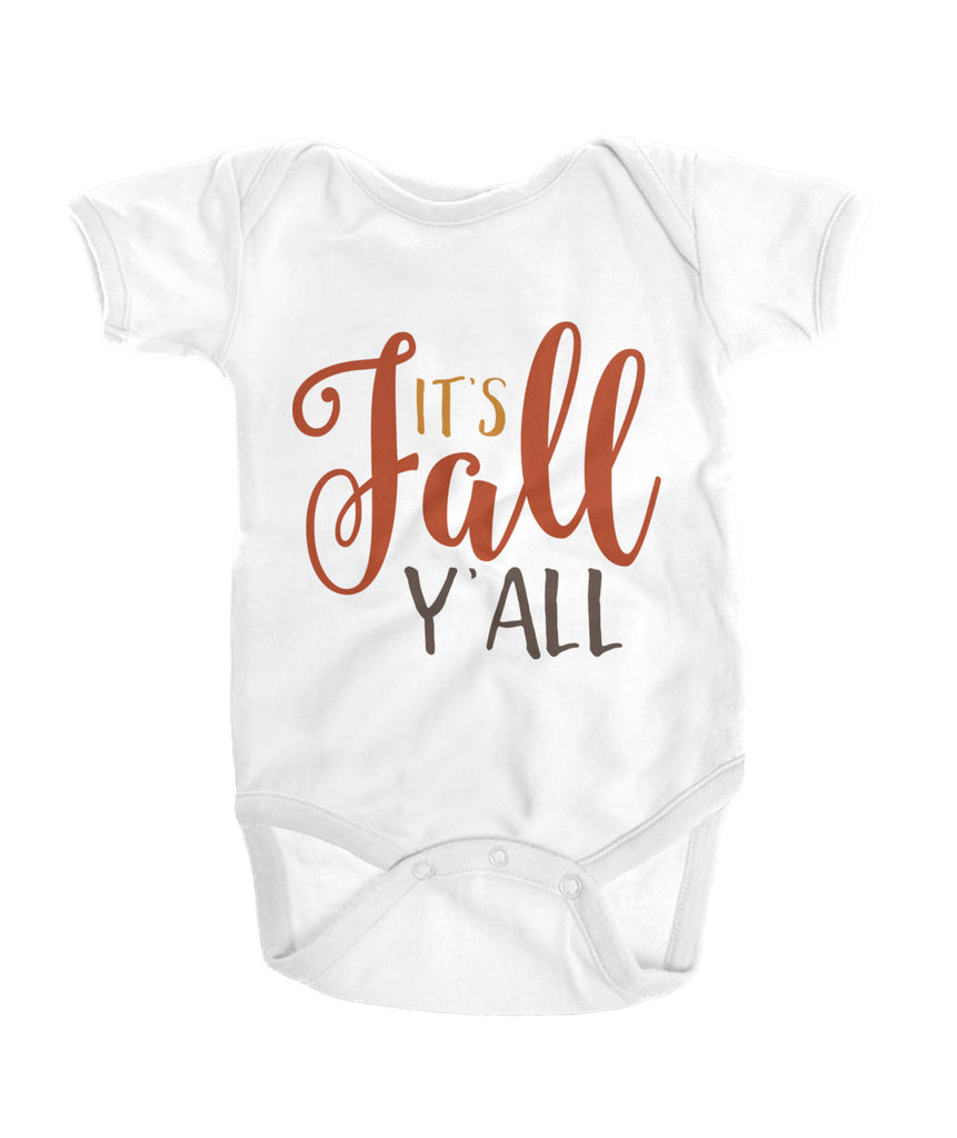 IT'S FALL Y'ALL Onesies