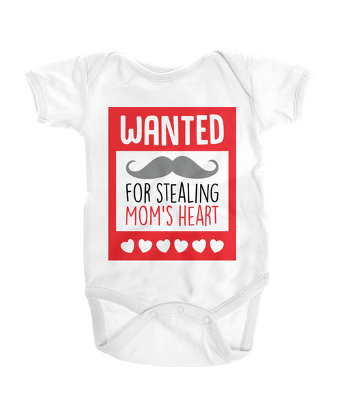Wanted! For stealing mom's heart Onesies