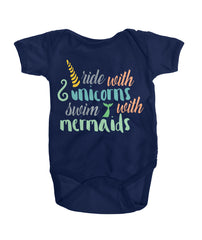 RIDE WITH UNICORNS, SWIM WITH MERMAIDS Onesies