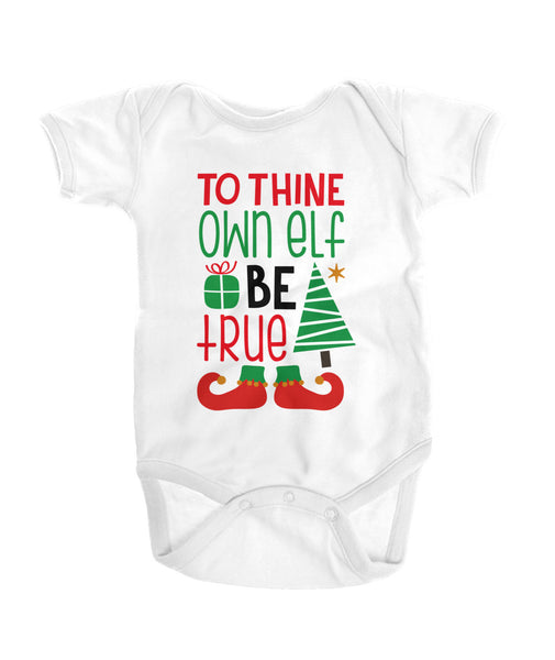 To thine own elf be true Onesies