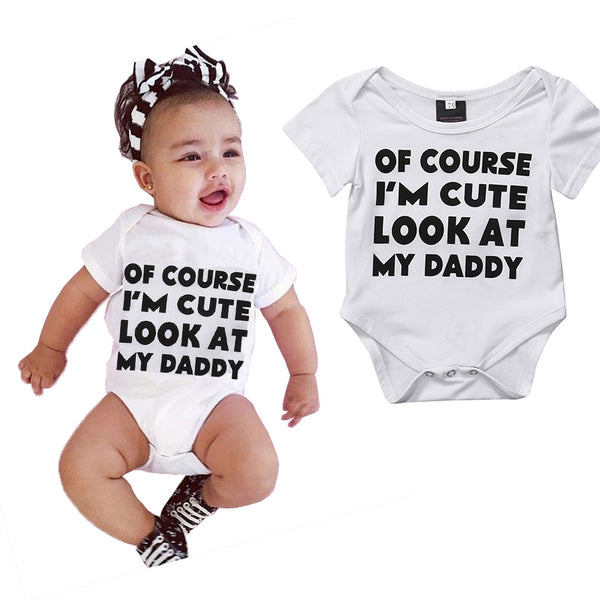"""Of course I'm cute. Look at my daddy"" Bodysuit Onesie for Babies"