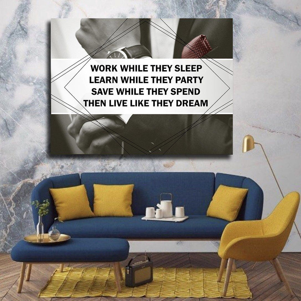 Work While They Sleep Canvas