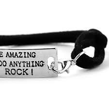YOU ARE AMAZING YOU CAN DO ANYTHING YOU ROCK Bracelet