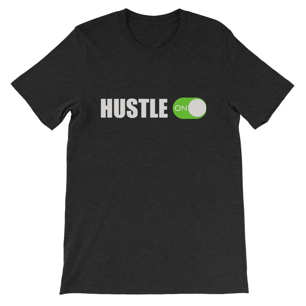 Hustle On Short-Sleeve Unisex T-Shirt - Seven Mania