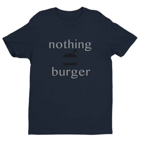 NOTHING BURGER