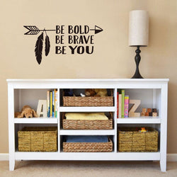 Be Bold, Be Brave, Be You Arrow Decal Wall Art