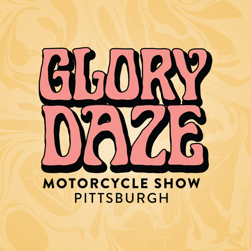 Glory Daze Pittsburgh Vintage Custom Motorcycle Show