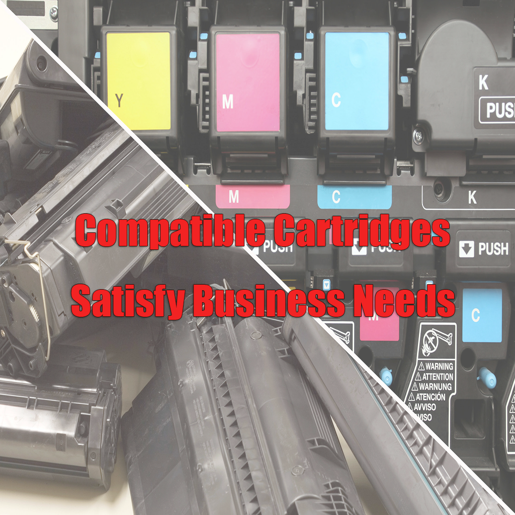 Compatible Cartridges Satisfy Business Needs