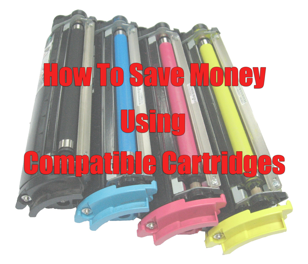 How To Save Money Using Compatible Cartridges