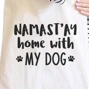 Namastay Home With My Dog Natural Canvas Eco Bag Gift For Yoga Moms