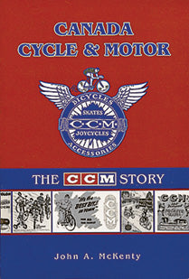 Canada Cycle and Motor: The CCM Story