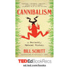 Cannibalism: A Perfectly Natural History