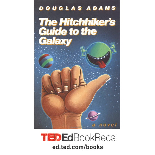 A Hitchhiker's Guide to the Galaxy