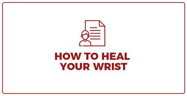 How to heal your wrist