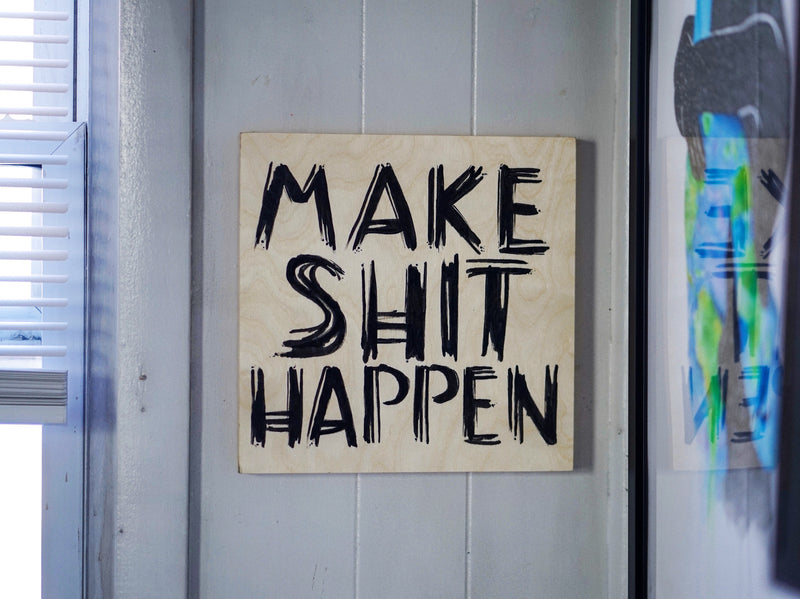 Make Shit Happen Canvas Painting