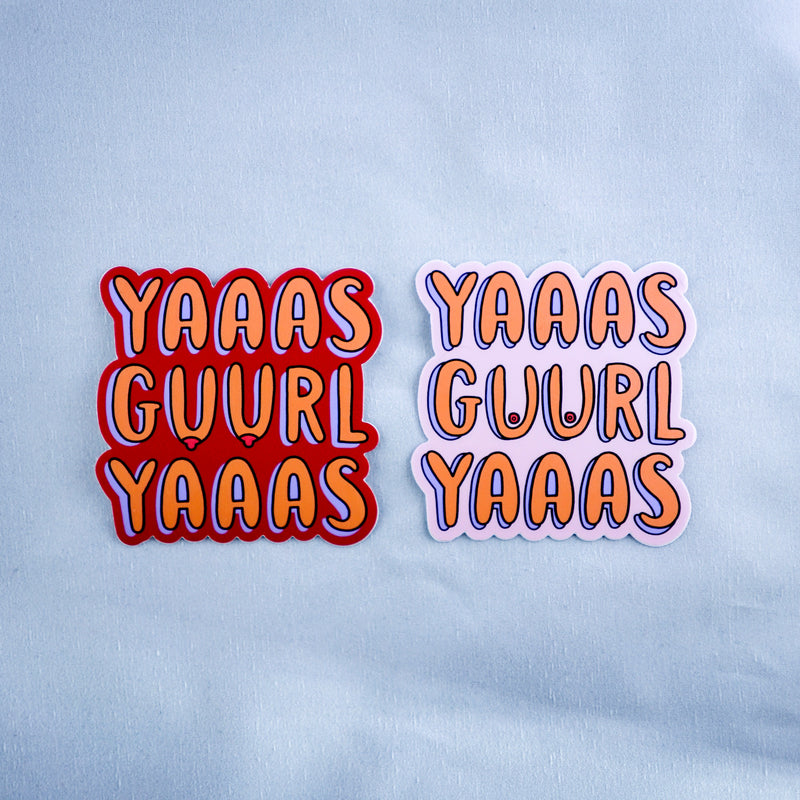 YAAAS GUURL YAAAS (Set of 2 Stickers)