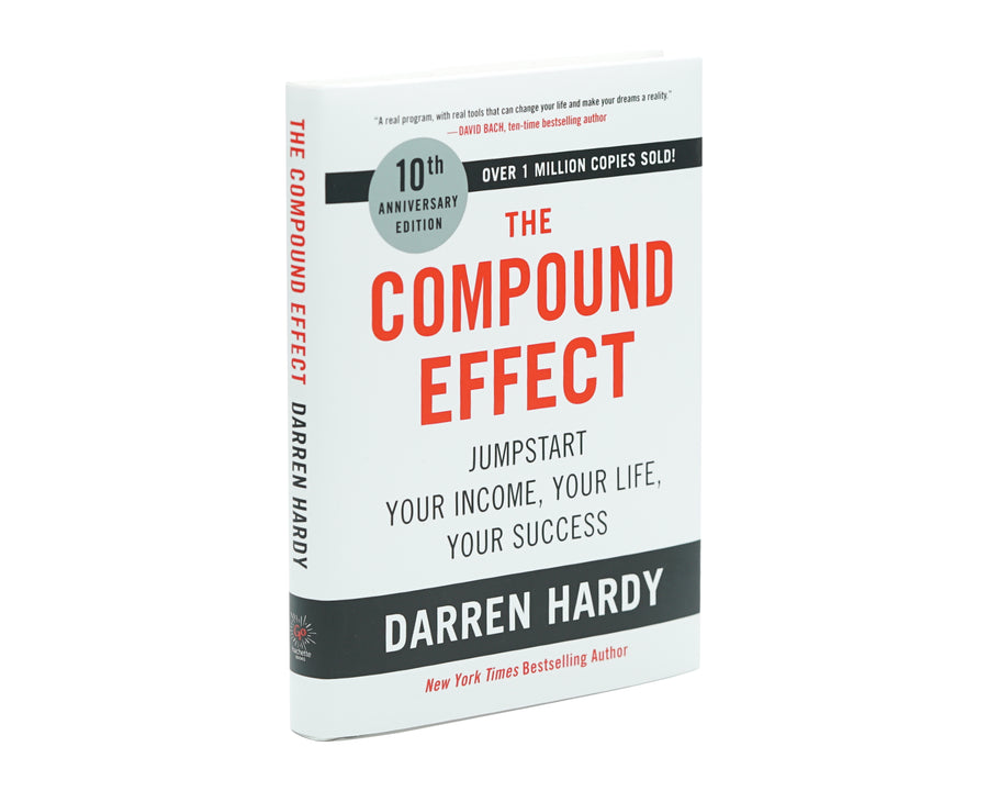 The Compound Effect: 10th Anniversary Edition