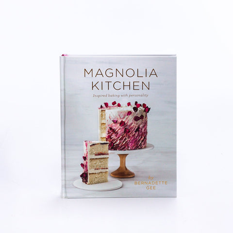 Magnoila Kitchen - Inspired Baking With Personality