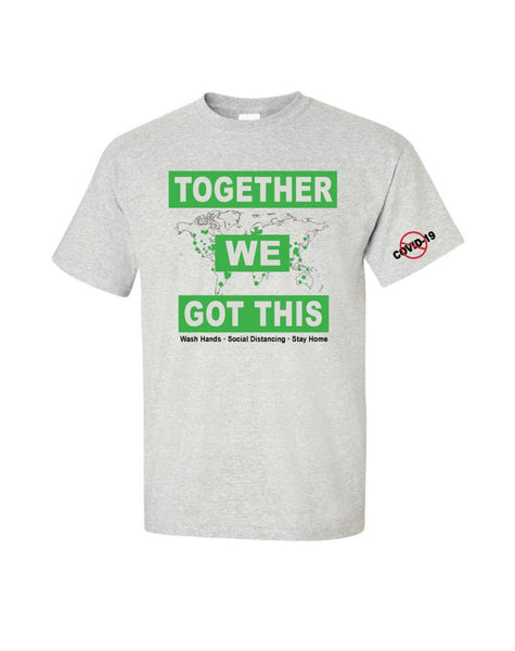 Together We Got This Covid 19 T Shirt