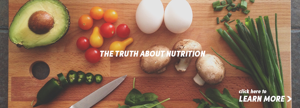 the truth about nutrition blog post