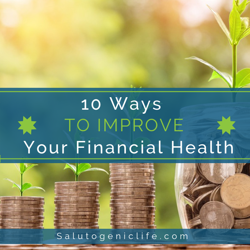 10 Ways to Improve Your Financial Health