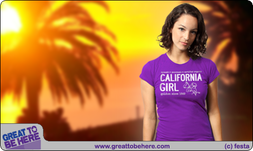 Wholesale Ordering Information - California Girl Great To Be Here Women's Fashion T-Shirt