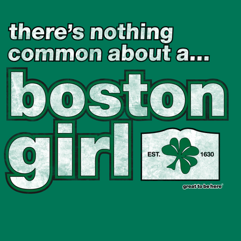 Boston Girl T-Shirt / Boston Girl Women's T-Shirt from Great To Be Here T-Shirts - Perfect for Boston Fans!
