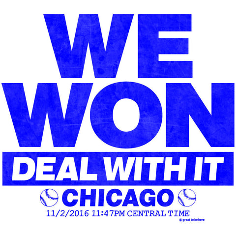 Chicago Wins, Chicago WE WON T-Shirt, Wrigleyville T-Shirt, Chicago Wins World Series T-Shirt, The Curse is Broken T-Shirt, Cubs Win T-Shirt, Fly the W, W Flag