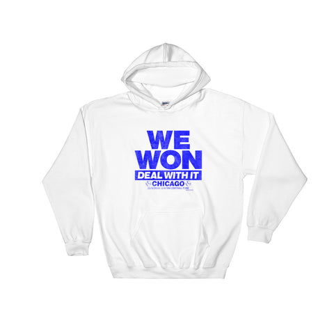 We Won Deal With It Hoodie Sweatshirt