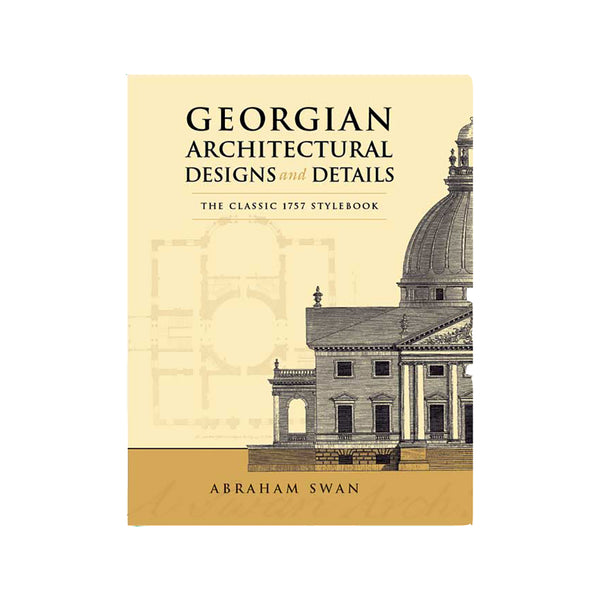 Georgian Architecture Designs and Detail