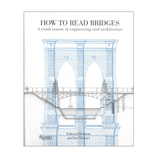 How to Read Bridges