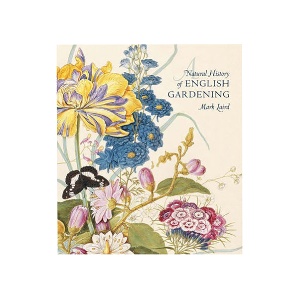 Natural History of English Gardening