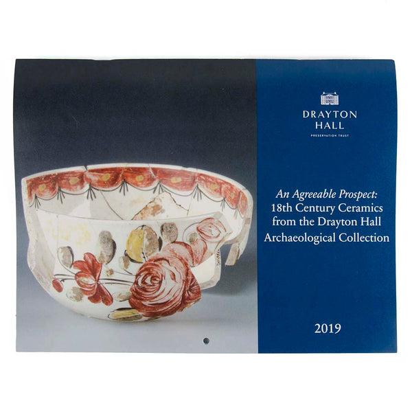18th Century Ceramics from Drayton Hall Archaeological Collections Calendar 2019
