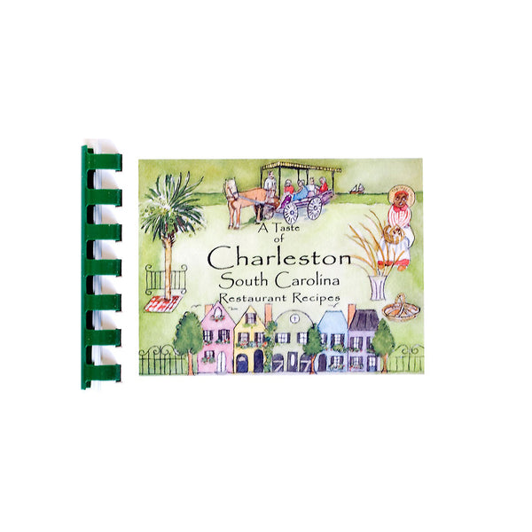 A Taste of Charleston, South Carolina Restaurant Recipes