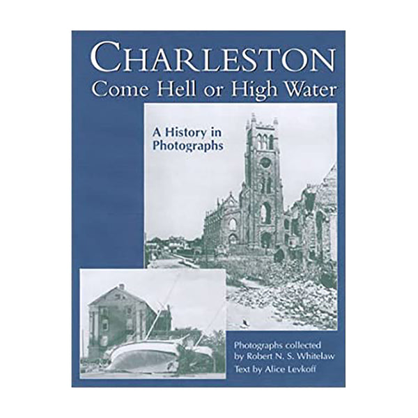 Charleston Come Hell or High Water