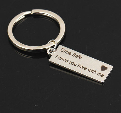 Drive Safe I Need You Here With Me Keychain Couples Boyfriend Girlfriend Key Chain - babiesrhere