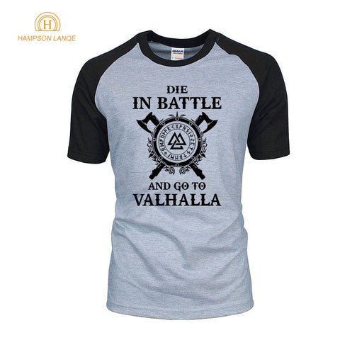 Die In Battle And Go To Valhalla TV Show Viking Men T-Shirts 2019 Hot Summer Vikings Raglan T Shirt 100% Cotton Camisetas Hombre - babiesrhere