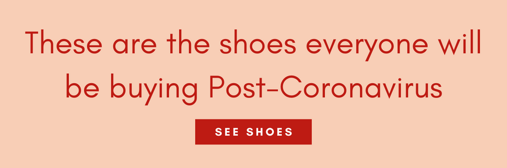 These are the shoes everyone will be buying Post-Coronavirus-ultra-seller-shoes