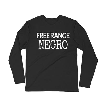 FREE RANGE NEGRO LONG SLEEVE T-SHIRT