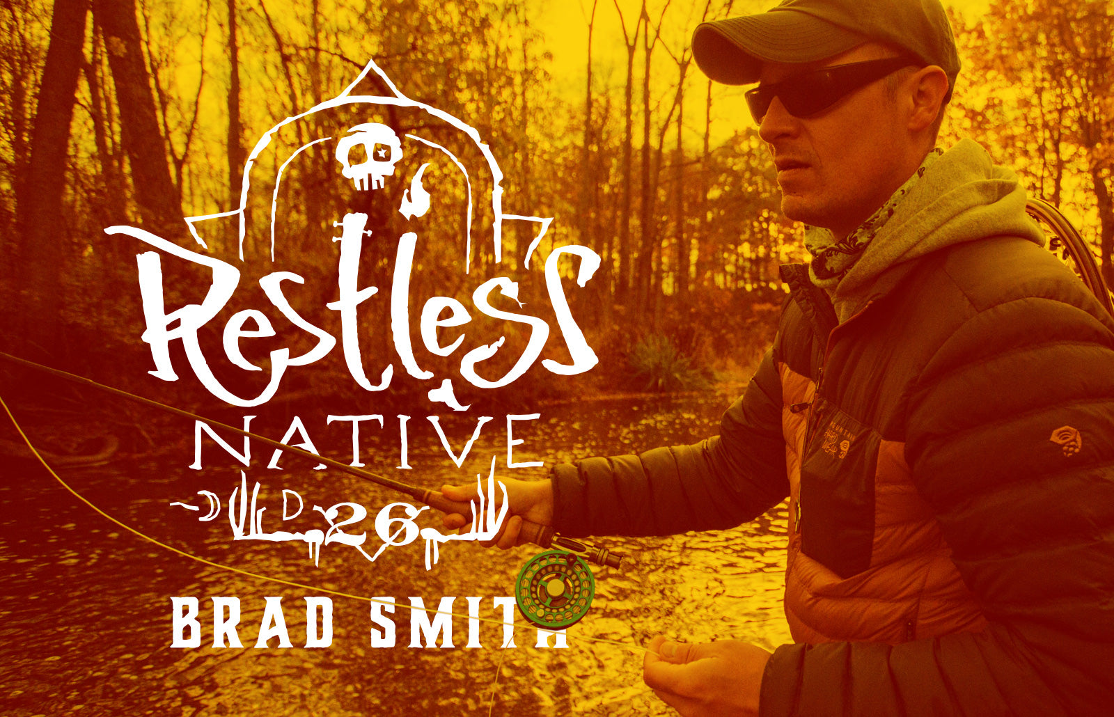 Restless Native: Brad Smith, Writer, Entrepreneur & Fly Fisherman