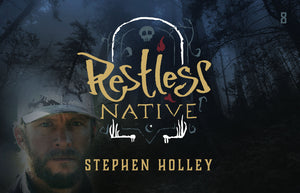 Restless Native: Episode 8, Stephen Holley, Founder of SIXSITE Gear