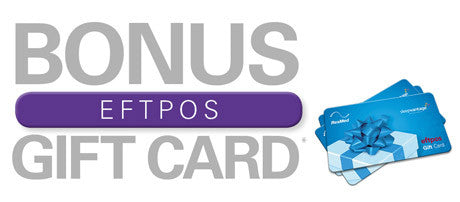 Special Offer - receive a BONUS eftpos gift card up to $200