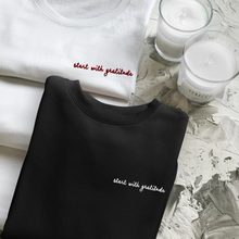 Start with Gratitude Unisex Embroidered Sweatshirt