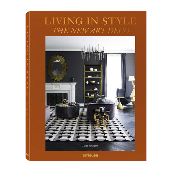 Living in Style: The New Art Deco by Claire Bingham
