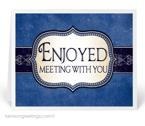 Enjoyed Meeting With You Greeting Cards for Clients