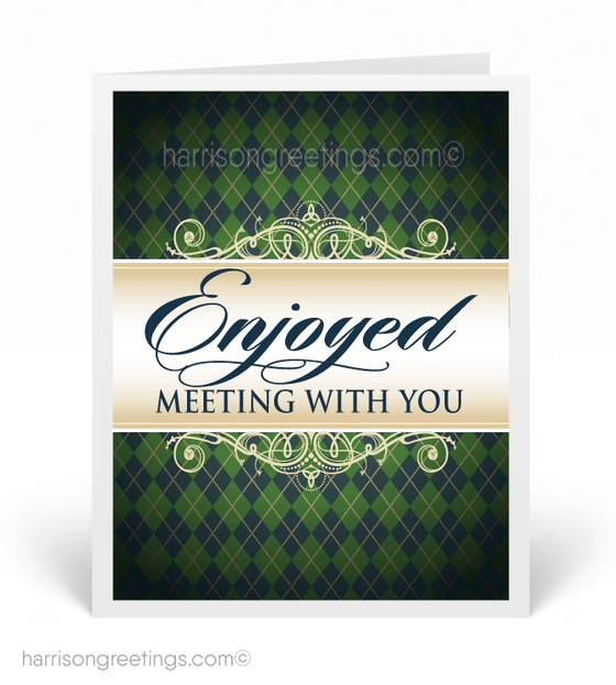 """Enjoyed Meeting With You"" Sales Greeting Card"