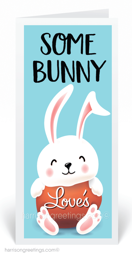 Some Bunny Loves Your Business Easter Cards