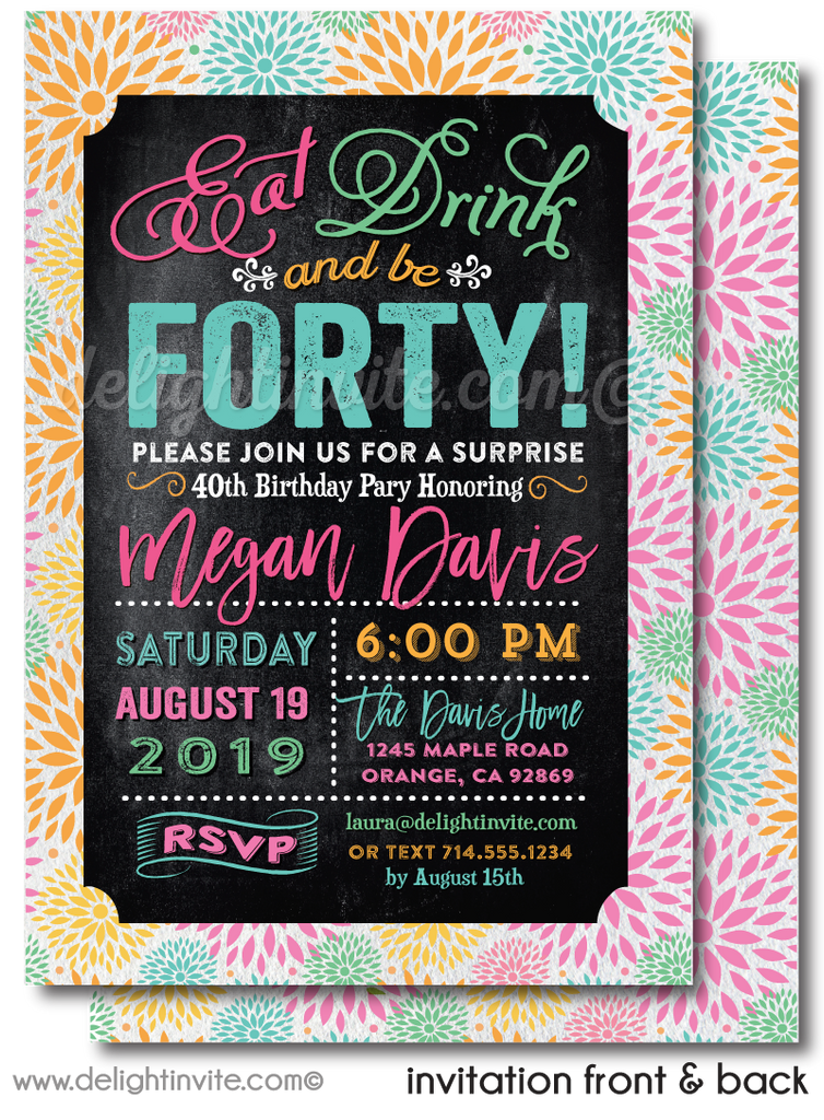 Eat, Drink, and Be 40, 40th Birthday Invitations for Women. Forty & Fabulous Birthday Invite Digital Download