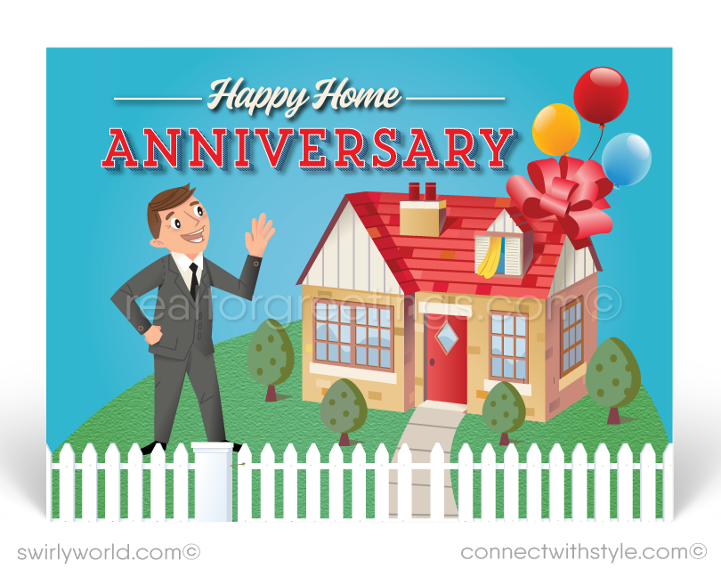 realtor happy house-a-versary. First year anniversary on new home.