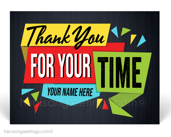 """Thank You For Your Time"" Client Postcards"